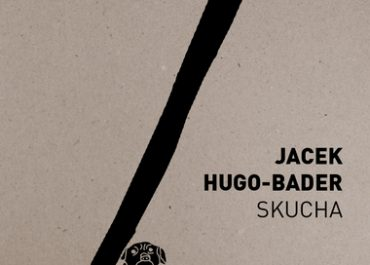 Skucha Jacek Hugo - Bader